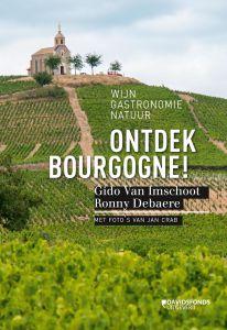Ontdek Bourgogne! (Wijn uit Bourgogne)