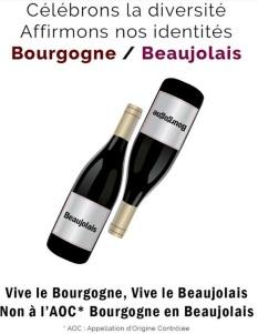 Vive le Bourgogne, Vive le Beaujolais. Non à l'AOC Bourgogne en Beaujolais (Wijn uit Bourgogne)
