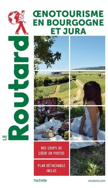 Oenotourisme en Bourgogne et Jura (Wijn uit Bourgogne)